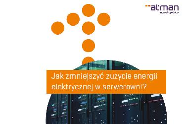 Jak zmniejszyć zużycie energii elektrycznej w serwerowni?