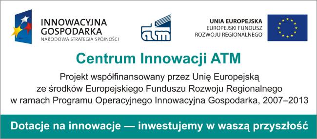 Projekt Centrum Innowacji ATM